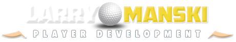 Larry Manski PGA Professional Golf Player Development